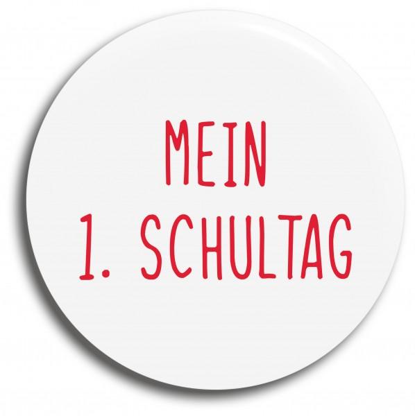 Button Mein 1. Schultag rot