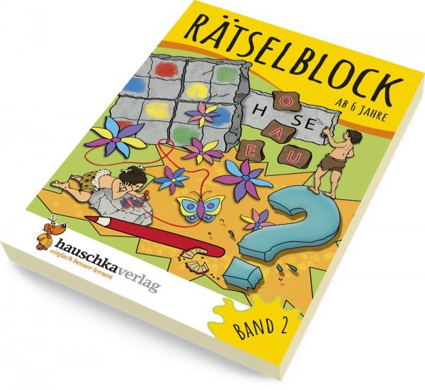 Rätselblock ab 6 Jahre Band 2