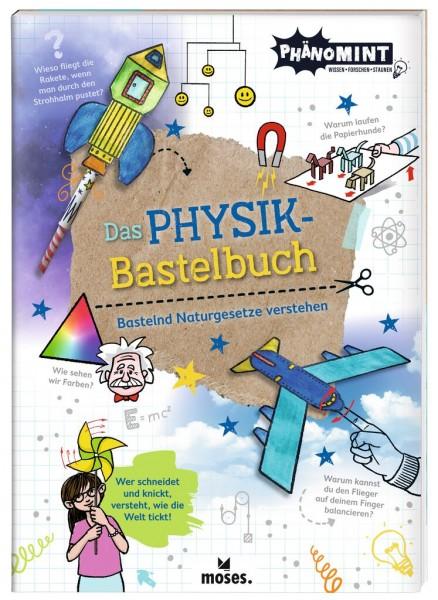 PhänoMINT Physik Bastelbuch